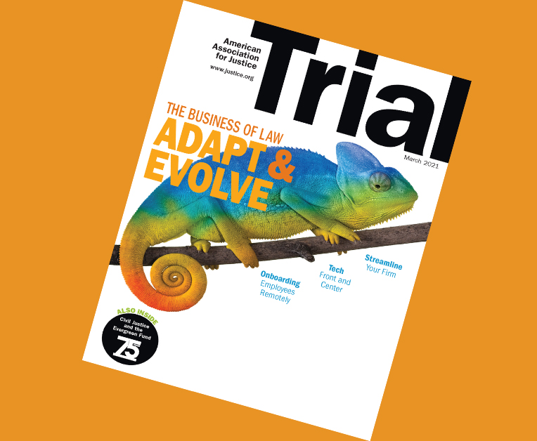 March 2021 Trial cover with the Theme The Business of Law Adapt and Evolve